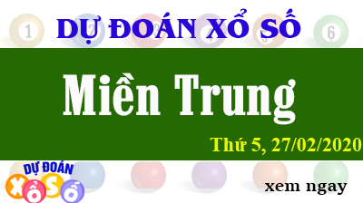 Dự Đoán XSMT - Soi cầu Xổ Số Miền Trung XSMT Chủ Nhật Ngày 09/08/2020