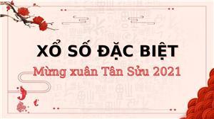 XSMB phát hành đợt vé đặc biệt ngày 31/12/2020 trị giá gần 100 tỷ đồng mừng xuân Tân Hợi 2021