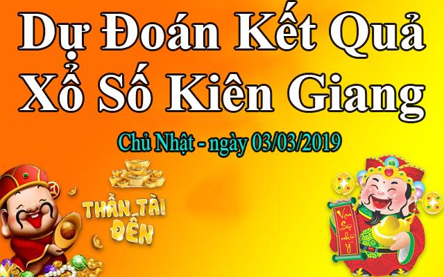 Dự Đoán XSKG 03/03 – Dự Đoán Xổ Số Kiên Giang Chủ Nhật Ngày 03/03/2019