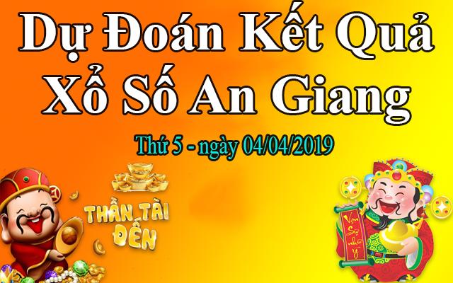 Dự Đoán XSAG 04/04 – Dự Đoán Xổ Số An Giang thứ 5 Ngày 04/04/2019