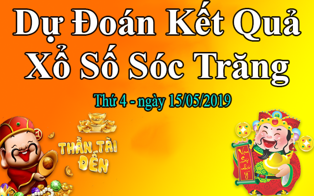 Dự Đoán XSST 15/05 – Dự Đoán Xổ Số Sóc Trăng Thứ 4 Ngày 15/05/2019