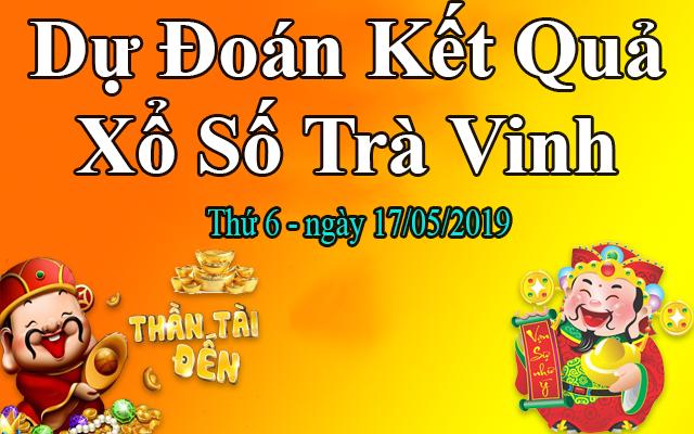 Dự Đoán XSTV 17/05 – Dự Đoán Xổ Số Trà Vinh thứ 6 Ngày 17/05/2019