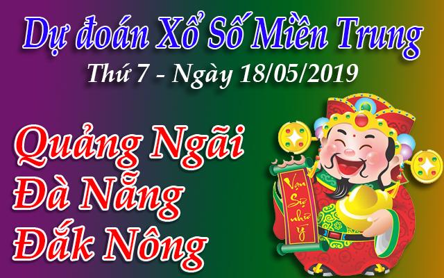 Dự Đoán XSMT 18/05 - Dự đoán xổ số Miền Trung Thứ 7 ngày 18/05/2019