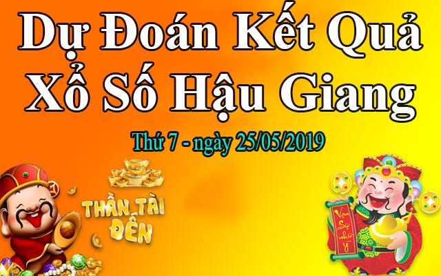 Dự Đoán XSHG 25/05 – Dự Đoán Xổ Số Hậu Giang thứ 7 Ngày 25/05/2019