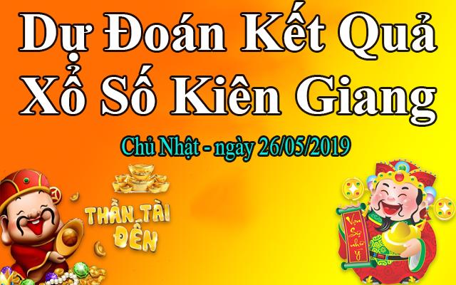 Dự Đoán XSKG 26/05 – Dự Đoán Xổ Số Kiên Giang Chủ Nhật Ngày 26/05/2019