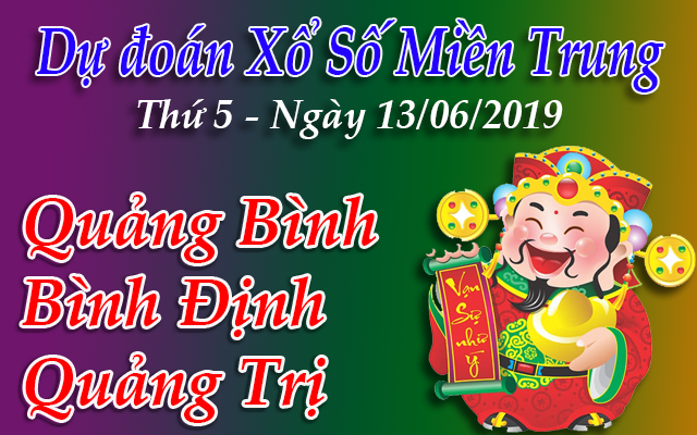 Dự Đoán XSMT 13/06 - Dự đoán xổ số Miền Trung Thứ 5 ngày 13/06/2019