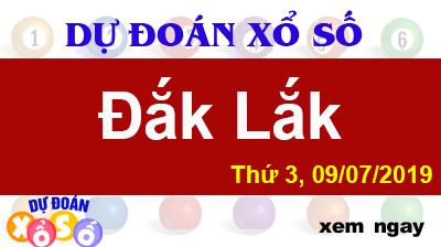Dự Đoán XSDLK 09/07/2019 – Dự Đoán Xổ Số Đắk Lắk Thứ 3 ngày 09/07/2019