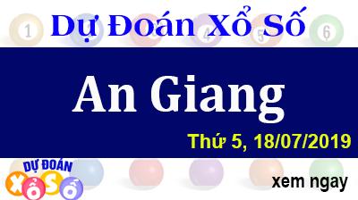 Dự Đoán XSAG 18/07/2019 – Dự Đoán Xổ Số An Giang Thứ 5 ngày 18/07/2019