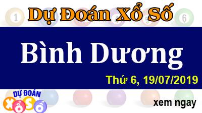 Dự Đoán XSBD 19/07/2019 – Dự Đoán Xổ Số Bình Dương Thứ 6 ngày 19/07/2019