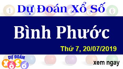 Dự Đoán XSBP 20/07/2019 – Dự Đoán Xổ Số Bình Phước Thứ 7 ngày 20/07/2019