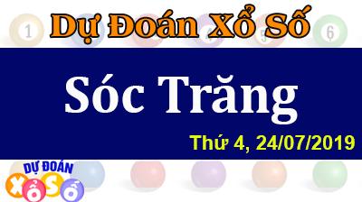 Dự Đoán XSST 24/07/2019 – Dự Đoán Xổ Số Sóc Trăng Thứ 4 ngày 24/07/2019