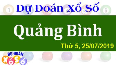 Dự Đoán XSQB 25/07/2019 – Dự Đoán Xổ Số Quảng Bình Thứ 5 ngày 25/07/2019