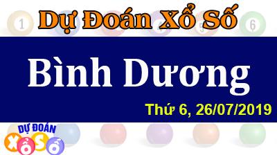 Dự Đoán XSBD 26/07/2019 – Dự Đoán Xổ Số Bình Dương Thứ 6 ngày 26/07/2019