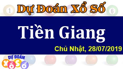 Dự Đoán XSTG 28/07/2019 – Dự Đoán Xổ Số Tiền Giang Chủ Nhật ngày 28/07/2019