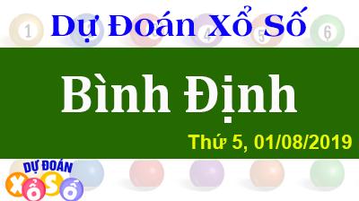 Dự Đoán XSBDI 01/08/2019 – Dự Đoán Xổ Số Bình Định Thứ 5 ngày 01/08/2019