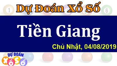 Dự Đoán XSTG 04/08/2019 – Dự Đoán Xổ Số Tiền Giang Chủ Nhật ngày 04/08/2019
