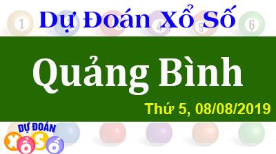 Dự Đoán XSQB 08/08/2019 – Dự Đoán Xổ Số Quảng Bình Thứ 5 ngày 08/08/2019