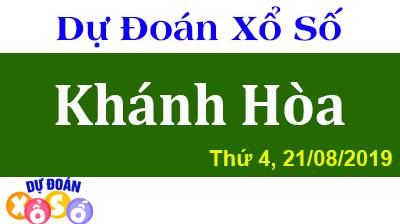 Dự Đoán XSKH 21/08/2019 – Dự Đoán Xổ Số Khánh Hòa Thứ 4 ngày 21/08/2019