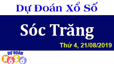 Dự Đoán XSST 21/08/2019 – Dự Đoán Xổ Số Sóc Trăng Thứ 4 ngày 21/08/2019