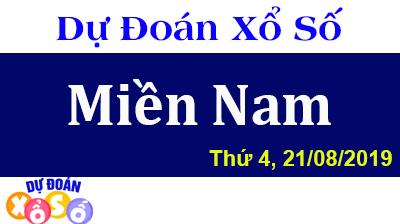 Dự Đoán XSMN 21/08/2019 - Dự đoán xổ số Miền Nam thứ 4 Ngày 21/08/2019