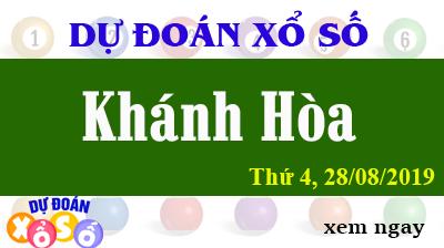Dự Đoán XSKH 28/08/2019 – Dự Đoán Xổ Số Khánh Hòa Thứ 4 ngày 28/08/2019