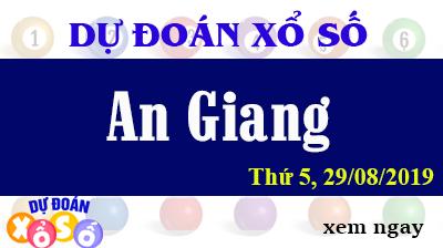 Dự Đoán XSAG 29/08/2019 – Dự Đoán Xổ Số An Giang Thứ 5 ngày 29/08/2019