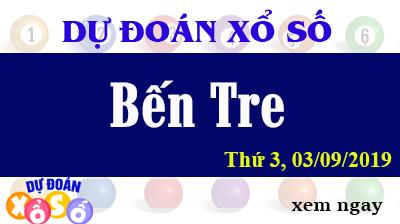 Dự Đoán XSBTR 03/09/2019 – Dự Đoán Xổ Số Bến Tre Thứ 3 ngày 03/09/2019