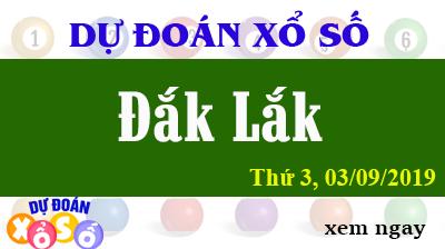 Dự Đoán XSDLK 03/09/2019 – Dự Đoán Xổ Số Đắk Lắk Thứ 3 ngày 03/09/2019