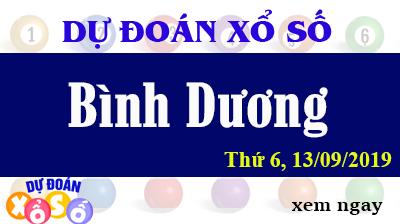 Dự Đoán XSBD 13/09/2019 – Dự Đoán Xổ Số Bình Dương Thứ 6 ngày 13/09/2019
