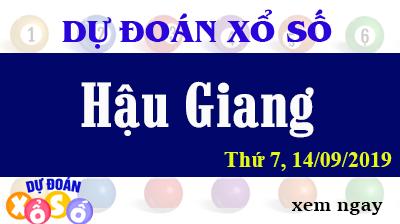 Dự Đoán XSHG 14/09/2019 – Dự Đoán Xổ Số Hậu Giang Thứ 7 ngày 14/09/2019