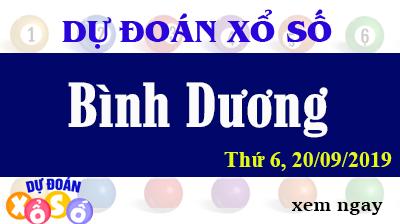 Dự Đoán XSBD 20/09/2019 – Dự Đoán Xổ Số Bình Dương Thứ 6 ngày 20/09/2019
