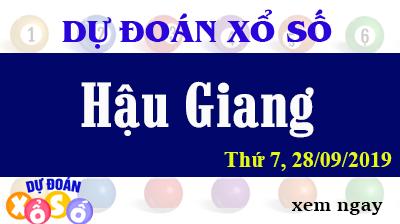 Dự Đoán XSHG 28/09/2019 – Dự Đoán Xổ Số Hậu Giang Thứ 7 ngày 28/09/2019