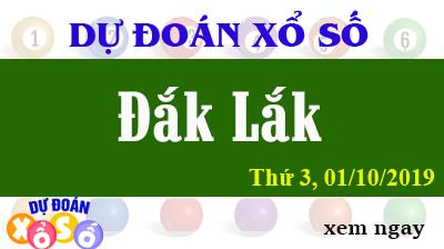 Dự Đoán XSDLK 01/10/2019 – Dự Đoán Xổ Số Đắk Lắk Thứ 3 ngày 01/10/2019
