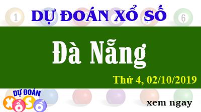Dự Đoán XSDNA 02/10/2019 – Dự Đoán Xổ Số Đà Nẵng Thứ 4 ngày 02/10/2019