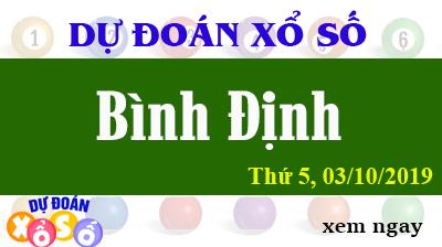 Dự Đoán XSBDI 03/10/2019 – Dự Đoán Xổ Số Bình Định Thứ 5 ngày 03/10/2019
