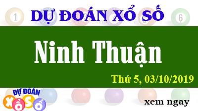 Dự Đoán XSNT 04/10/2019 – Dự Đoán Xổ Số Ninh Thuận Thứ 6 ngày 04/10/2019