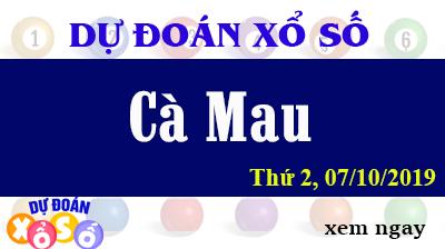 Dự Đoán XSCM 07/10/2019 – Dự Đoán Xổ Số Cà Mau Thứ 2 ngày 07/10/2019