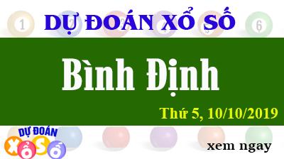 Dự Đoán XSBDI 10/10/2019 – Dự Đoán Xổ Số Bình Định Thứ 5 ngày 10/10/2019