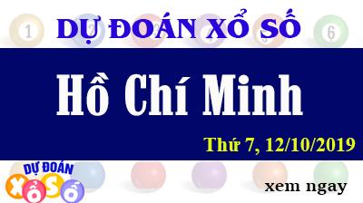 Dự Đoán XSHCM 12/10/2019 – Dự Đoán Xổ Số TPHCM Thứ 7 ngày 12/10/2019
