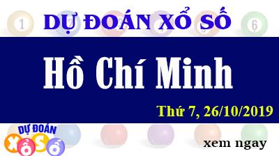 Dự Đoán XSHCM 26/10/2019 – Dự Đoán Xổ Số TPHCM Thứ 7 ngày 26/10/2019