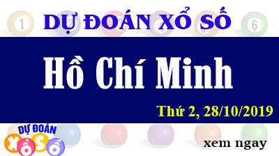 Dự Đoán XSHCM 28/10/2019 – Dự Đoán Xổ Số TPHCM Thứ 2 ngày 28/10/2019