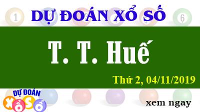 Dự Đoán XSTTH 04/11/2019 – Dự Đoán Xổ Số Huế Thứ 2 ngày 04/11/2019