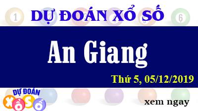 Dự Đoán XSAG 05/12/2019 – Dự Đoán Xổ Số An Giang thứ 5 Ngày 05/12/2019