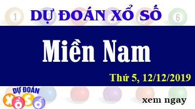 Dự Đoán XSMN 12/12/2019 - Dự Đoán Kết quả Xổ Số Miền Nam Thứ 5 Hôm Nay