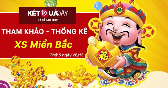 tham-khao-phan-tich-xo-so-mien-bac-thu-5-ngay-26-12-ketquaday