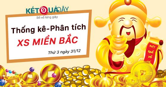 tham-khao-phan-tich-xo-so-mien-bac-thu-3-ngay-31-12