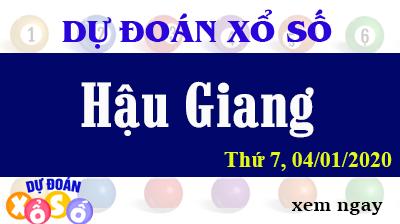 Dự Đoán XSHG – Dự Đoán Xổ Số Hậu Giang thứ 7 Ngày 04/01/2020