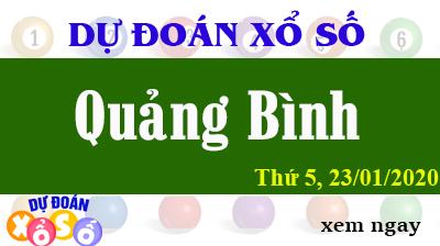 Dự Đoán XSQB – Dự Đoán Xổ Số Quảng Bình Thứ 5 ngày 23/01/2020