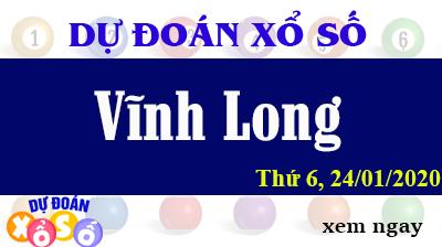 Dự Đoán XSVL – Dự Đoán Xổ Số Vĩnh Long Thứ 6 ngày 24/01/2020