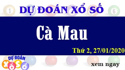 Dự Đoán XSCM – Dự Đoán Xổ Số Cà Mau Thứ 2 ngày 27/01/2020